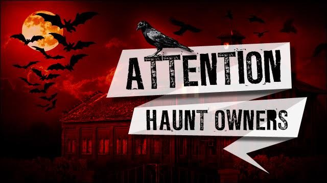 Attention Harrisburg Haunt Owners